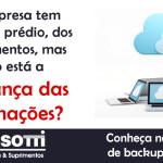 Backup na Nuvem –  Não espere a catástrofe acontecer!